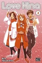 Love Hina T02 ebook by Ken Akamatsu