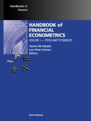 Handbook of Financial Econometrics, Vol 1 - Tools and Techniques ebook by Yacine Ait-Sahalia,Lars Peter Hansen