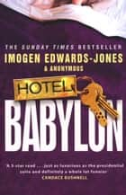 Hotel Babylon ebook by Imogen Edwards-Jones