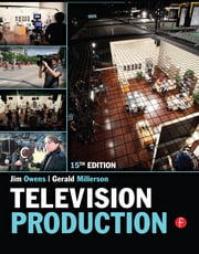 Television Production ebook by Gerald Millerson,Jim Owens