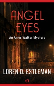 Angel Eyes ebook by Loren D. Estleman