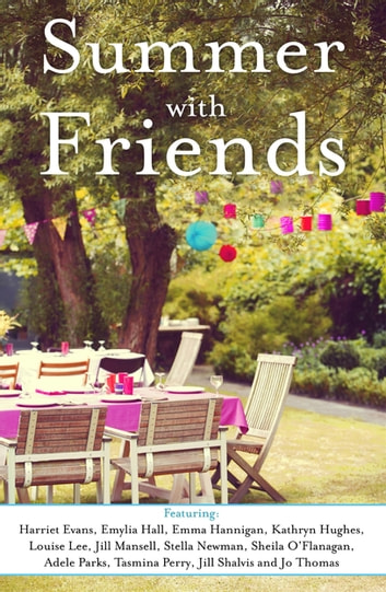 Summer With Friends (A Free Sampler) ebook by Headline