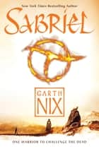 Sabriel eBook by Garth Nix, Leo and Diane Dillon