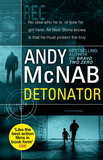 Detonator - (Nick Stone Thriller 17) ebook by Andy McNab