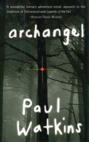 Archangel ebook by Paul Watkins