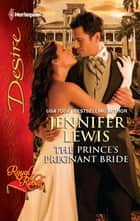The Prince's Pregnant Bride ebook by Jennifer Lewis