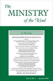The Ministry of the Word, Vol. 22, No. 01 - Crystallization-Study of Leviticus (1) ebook by Various Authors