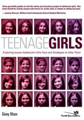 Teenage Girls - Exploring Issues Adolescent Girls Face and Strategies to Help Them ebook by Ginny Olson