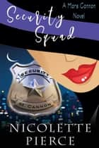 Security Squad ebook by Nicolette Pierce