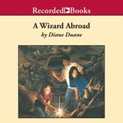 A Wizard Abroad audiobook by Diane Duane