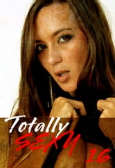 Totally Sexy Volume 16 - A sexy photo book ebook by Emma Land
