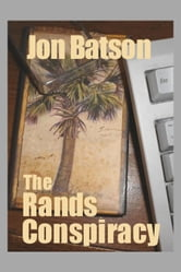 The Rands Conspiracy ebook by Jon Batson