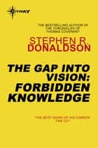 Forbidden Knowledge ebook by Stephen Donaldson
