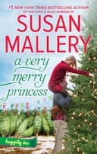 A Very Merry Princess ebook by Susan Mallery
