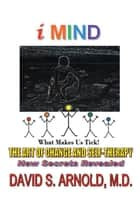 Imind - The Art of Change and Self-Therapy ebook by David S. Arnold