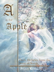 A is for Apple ebook by Peggy Kennedy