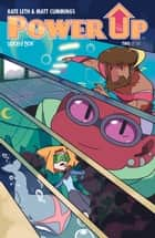Power Up #2 ebook by Kate Leth, Matt Cummings