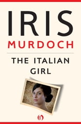 The Italian Girl ebook by Iris Murdoch
