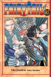 Fairy Tail - Volume 35 ebook by Hiro Mashima