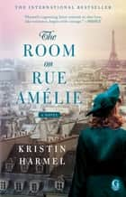 The Room on Rue Amelie ebook by