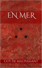En mer ebook by Guy de Maupassant