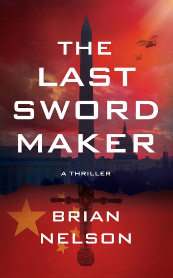 The Last Sword Maker ebook by Brian Nelson