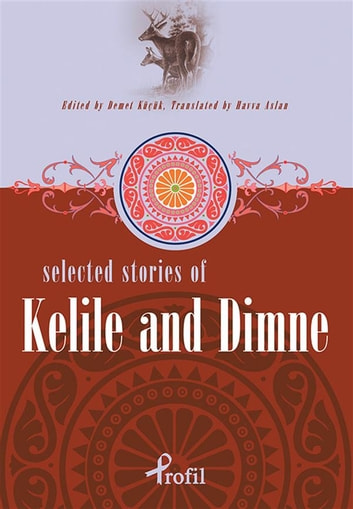 Selected stories of kelile and dimne ebook by demet kk selected stories of kelile and dimne ebook by demet kk fandeluxe Image collections