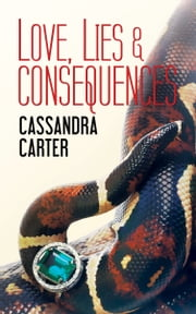Love, Lies & Consequences (The Fast Life Sequel) ebook by Cassandra Carter