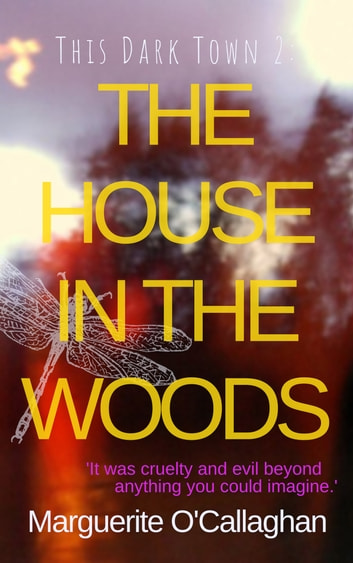 The House In The Woods ebook by Marguerite O'Callaghan