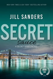 Secret Sauce ebook by Jill Sanders