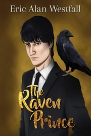 The Raven Prince ebook by Eric Alan Westfall