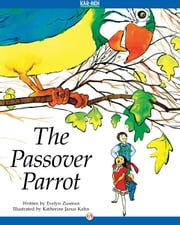 The Passover Parrot ebook by Evelyn Zusman,Katherine Janus Kahn