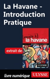 La Havane - Introduction Pratique ebook by Collectif Ulysse