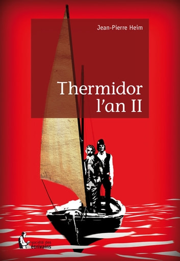 Thermidor l'an II ebook by Jean-Pierre Heim