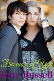 Because of You ebook by Kate Russell