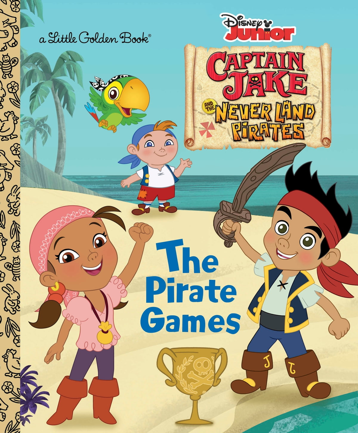 The Pirate Games (Disney Junior: Jake and the Neverland Pirates ...