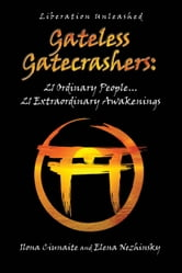 Gateless Gatecrashers ebook by Ilona Ciunaite