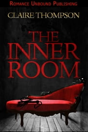 The Inner Room ebook by Claire Thompson