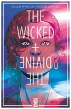 The Wicked + The Divine - Tome 01 - Faust départ ebook by Kieron Gillen, Jamie McKelvie, Matthew Wilson