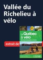 Vallée du Richelieu à vélo ebook by Collectif Ulysse