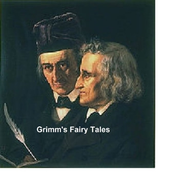 Grimm's Fairy Tales: all 200 tales and 10 legends ebook by Brothers Grimm