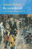 Urban Policy Reconsidered ebook by Charles Euchner,Stephen McGovern