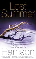 Lost Summer ebook by Stuart Harrison