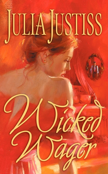 Wicked Wager ebook by Julia Justiss