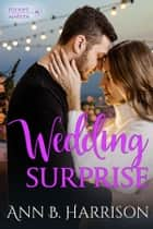 Wedding Surprise eBook by Ann B. Harrison