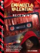 Re(d)wind - Red Psychedelia 5 ebook by Emanuela Valentini