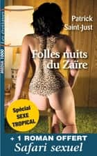 Duo Erotiques 2 - Sélection sexe tropical eBook by Patrick Saint-just, Adrien Carel