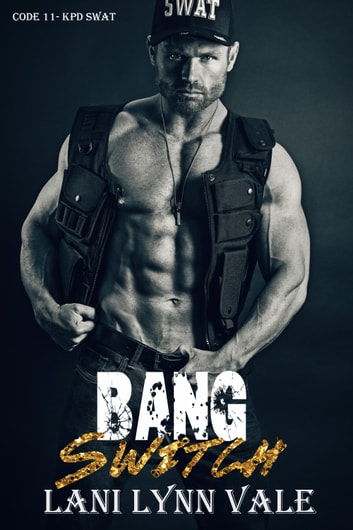 Bang Switch ebook by Lani Lynn Vale