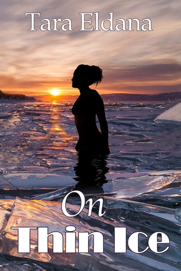 On Thin Ice ebook by Tara Eldana