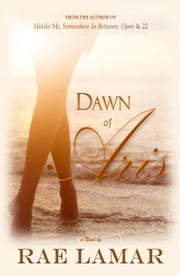 Dawn of Aris ebook by Rae Lamar